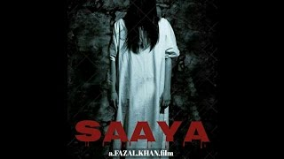 Saaya | Horror Movie | Parindey Media Work