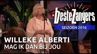 Willeke Alberti - Mag ik dan bij jou   Beste Zangers 2016