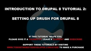 Intro to Drupal 8 #2: How to Setup Drush for Drupal 8