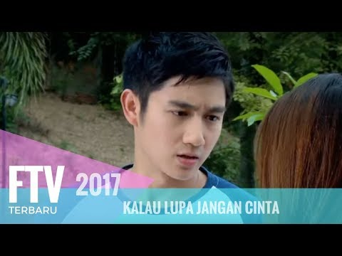 FTV Kenny Austin & Indah Permatasari Kalau Lupa Jangan Cinta
