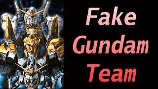 Gundam Lore: Fake Gundam Team
