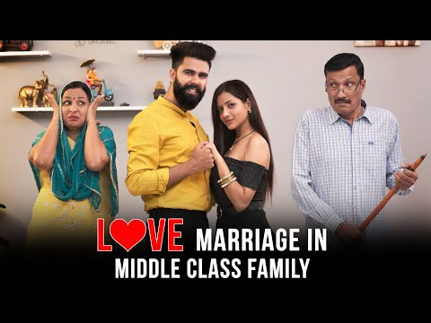 LOVE MARRIAGE in MIDDLE CLASS FAMILY DESI PEOPLE DHEERAJ DIXIT
