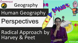 Radical Approach by Harvey and Peet - Perspectives in Human Geography