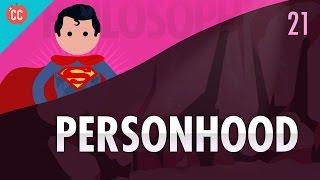 Personhood: Crash Course Philosophy #21