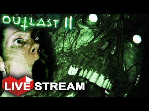 Outlast 2 Gameplay | Sick & Twisted Survival Horror | Live Stream (DEMO)