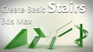 3ds max tutorial - Create basic Staircase