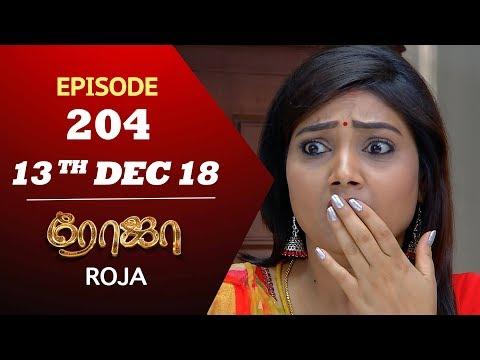 Xxx Mp4 ROJA Serial Episode 204 13th Dec 2018 ரோஜா Priyanka SibbuSuryan Saregama TVShows Tamil 3gp Sex
