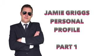 Jamie`s Personal Profile Part 1