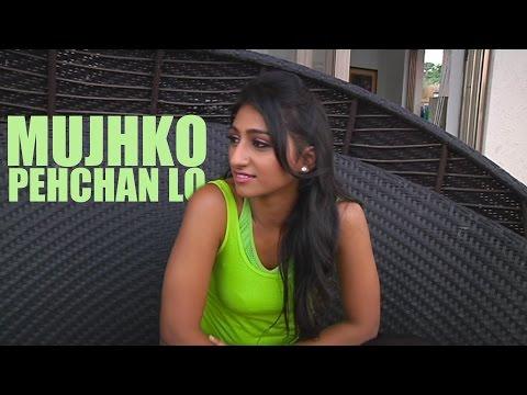 Mohena Kumari Singh's Mujhko Pehchaan Lo