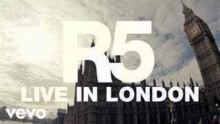 R5 - One Last Dance (Live In London)