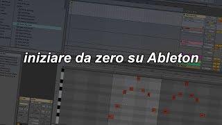 Iniziare da zero su Ableton
