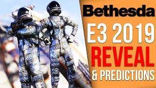 Bethedsa's 2019 E3 Announced  - What new games should we expect? (E3 Predictions)