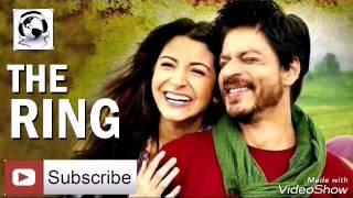 THE RING MOVIR SONG - SHAHRUKH KHAN UPCOMING MOVIE.  রঙ্গীন সিনেমা গান - শাহরুখ খানের আসন্ন সিনেমা