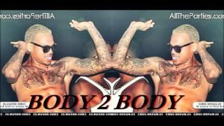 Chris Brown Ft  Ace Hood - Body 2 Body