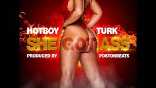 Hot Boy Turk-She Got Ass Produced By PostonBeats