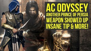 Assassin's Creed Odyssey NEW Prince Of Persia Weapon SHOWED UP, Big Fixes Coming & More (AC Odyssey)