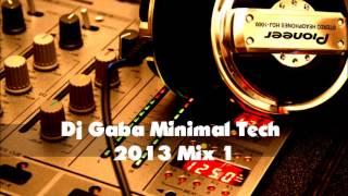 Dj Gaba Minimal Tech Mix---2013-04