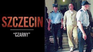 Sylwetki polskich gangsterów #11: Szczecińska mafia cz.I [