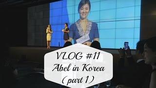 VLOG #11 Abel in Korea (Part 1) - Abel Cantika