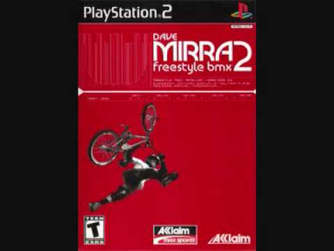 Dave Mirra Freestyle BMX 2 OST Moment Of Truth