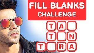 Varun Dhawan Songs - Fill in the Blanks Challenge
