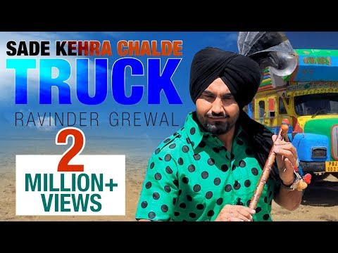 Sade Kehra Chalde Truck   Ravinder Grewal   Full Music Video