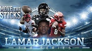 Lamar Jackson's Draft Profile & High School Highlights: Mike Vick 2.0 | Move the Sticks 360 Series