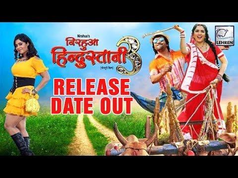 Xxx Mp4 Nirahua Hindustani 3 की Release Date आउट Amrapali Dubey Lehren Bhojpuri 3gp Sex