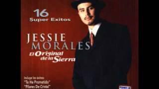 Jessie Morales El Original De La Sierra - El Original