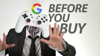 Google Stadia - Before You Buy
