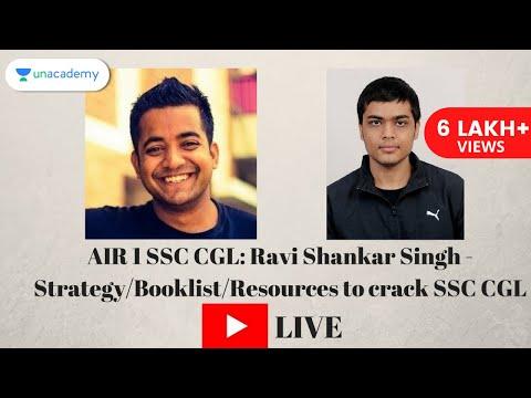 AIR 1 SSC CGL: Ravi Shankar Singh - Strategy/booklist/resources to crack SSC CGL 2017