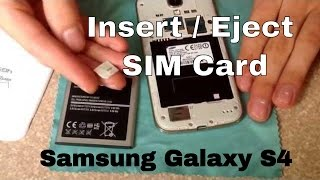 How to insert and remove a SIM card samsung galaxy S4