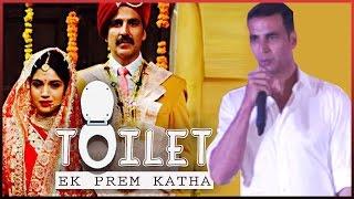 "Akshay Kumar Reveals Story Of His Movie ""Toilet-Ek Prem Katha"""