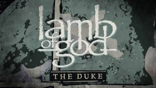 Lamb of God - The Duke (Official Audio)
