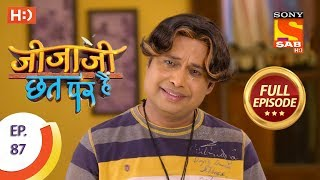 Jijaji Chhat Per Hai - Ep 87 - Full Episode - 9th May, 2018