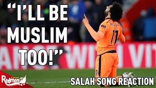 I'll Be Muslim Too!: Mo Salah Song Reaction