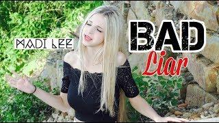 Bad Liar - Selena Gomez (Cover) Madi Lee