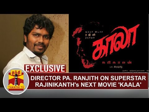 EXCLUSIVE | Director Pa. Ranjith speaks about Rajinikanth's next film 'KAALA' | Thanthi TV