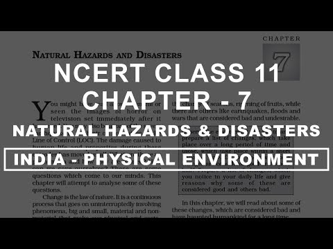 Natural Hazards and Disasters - Chapter 7 Geography NCERT class 11