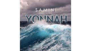 Samini ft. Luther - YonnaH (Audio Slide)