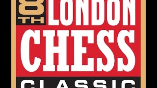 Grand Chess Tour - London Chess Classic 2016 - Day One