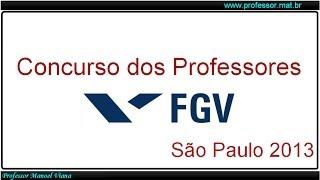 Prova de Matemática - São Paulo 2013 - FGV (Questão 3)