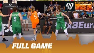 Netherlands vs Ireland - Full Game - FIBA 3x3 Europe Cup 2017
