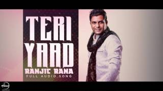 Teri Yaad ( Audio Song) | Ranjit Rana | Punjabi Song Collection | Speed Records