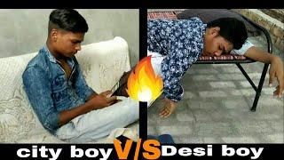 Desi Vs City Boy Cool Life