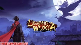 Legend of Wuxia - 3D MMORPG Gameplay (Android iOS)