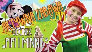 Zabawy ruchowe z Pipi i Myszką Minnie - Odcinek 2