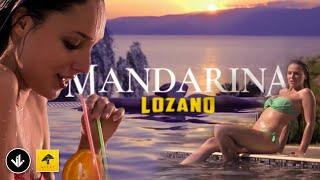 Lozano - Mandarina (2014)