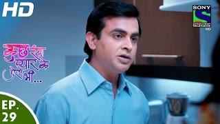 Kuch Rang Pyar Ke Aise Bhi - कुछ रंग प्यार के ऐसे भी - Episode 29 - 7th April, 2016