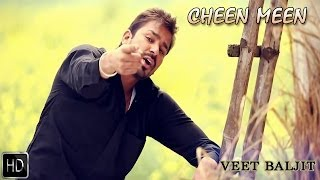Cheen Meen   Veet Baljit   Reel Purani Reejh   Full Official Music Video